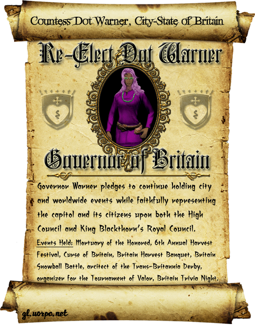 Re-Elect the REAL Dot Warner for Governor of Britain!